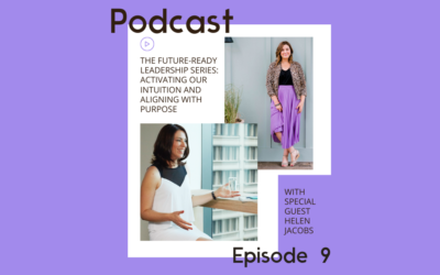 Podcast: Activating you intuition and aligning with purpose