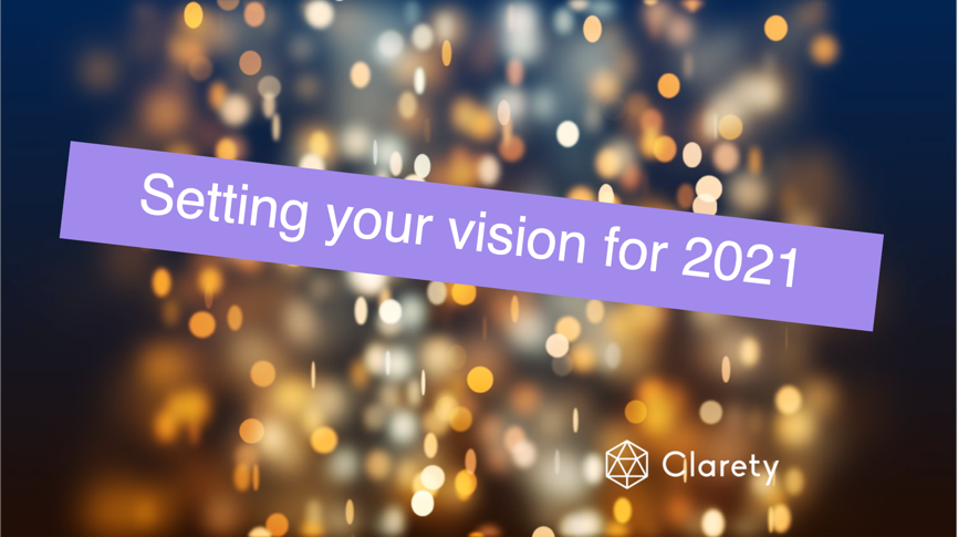 Mini-workshop: Get clarity on your 2021 vision and goals